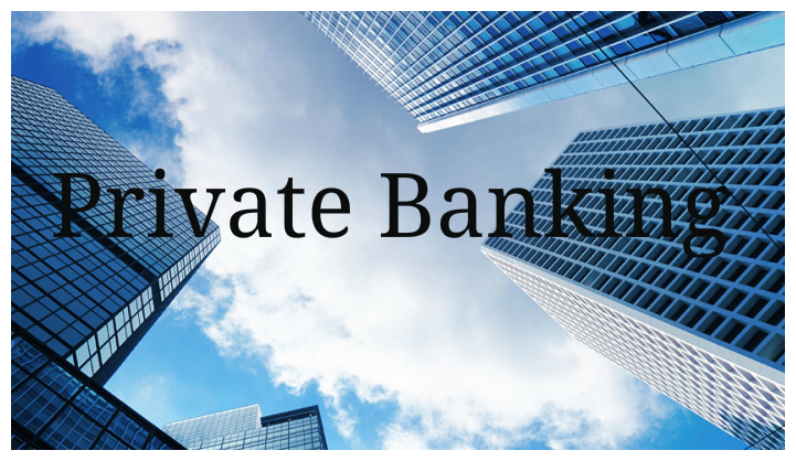 How Fintech is Improving Private Banking | TechBullion