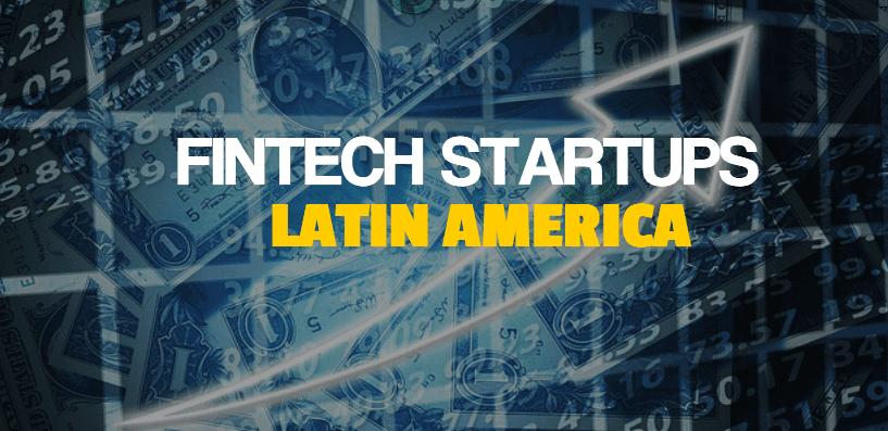 Fintech Startups Latin America