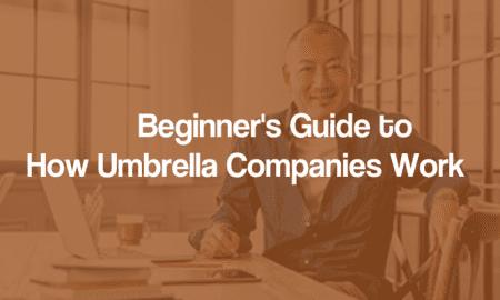 How Umbrella Companies Work