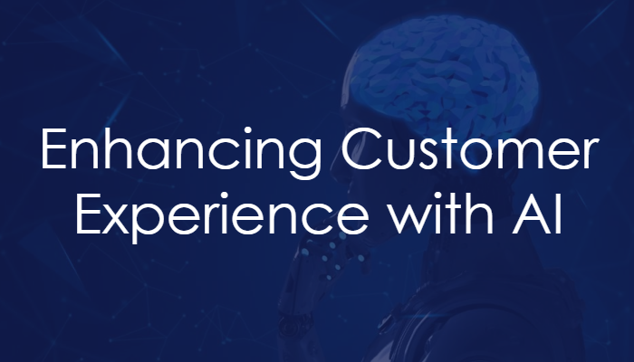 Enhancing Customer Experience with AI