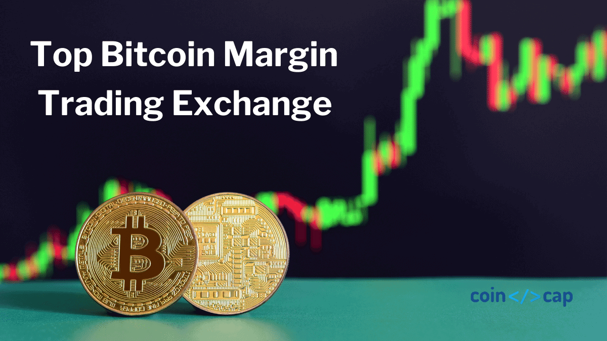 Bitcoin Margin Trading