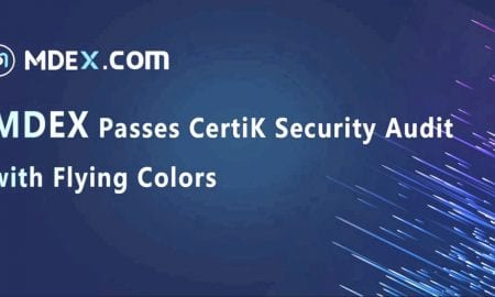 MDEX Passes CertiK Security Audit with Flying Colors