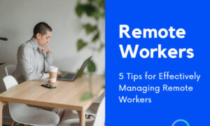 Remote Workers