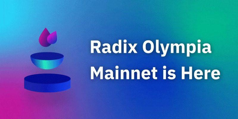 Radix Announces Launch of Olympia Mainnet