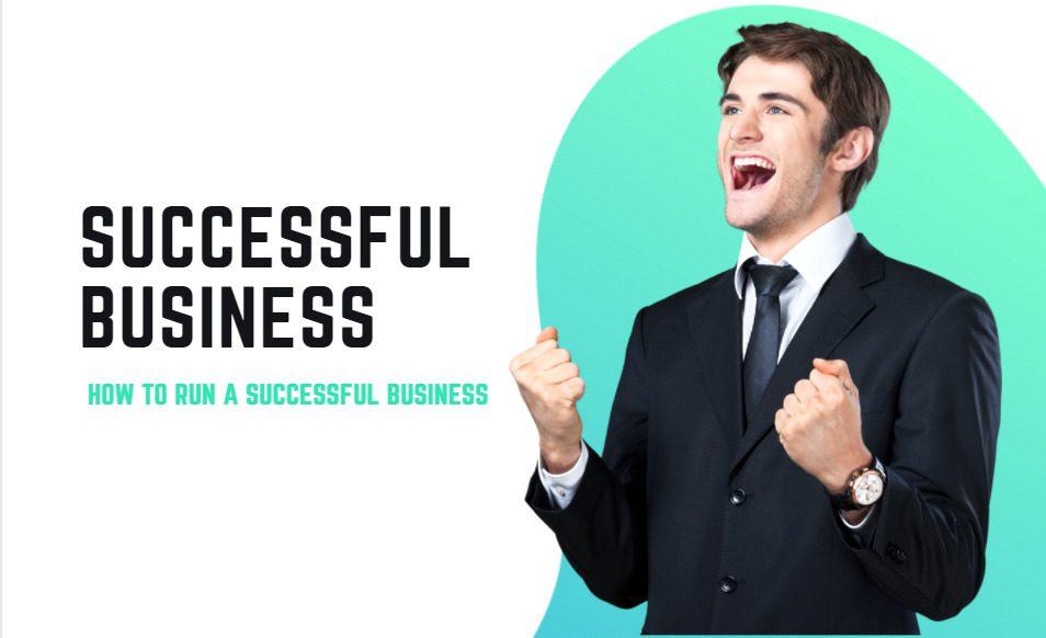 Run a Successful Business