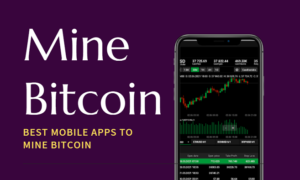 Mobile Apps to Mine Bitcoin