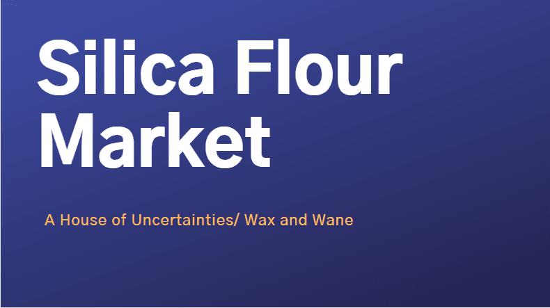 Silica Flour Market