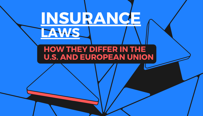 The U.S. and European Union Insurance Laws