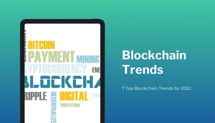 Top Blockchain Trends
