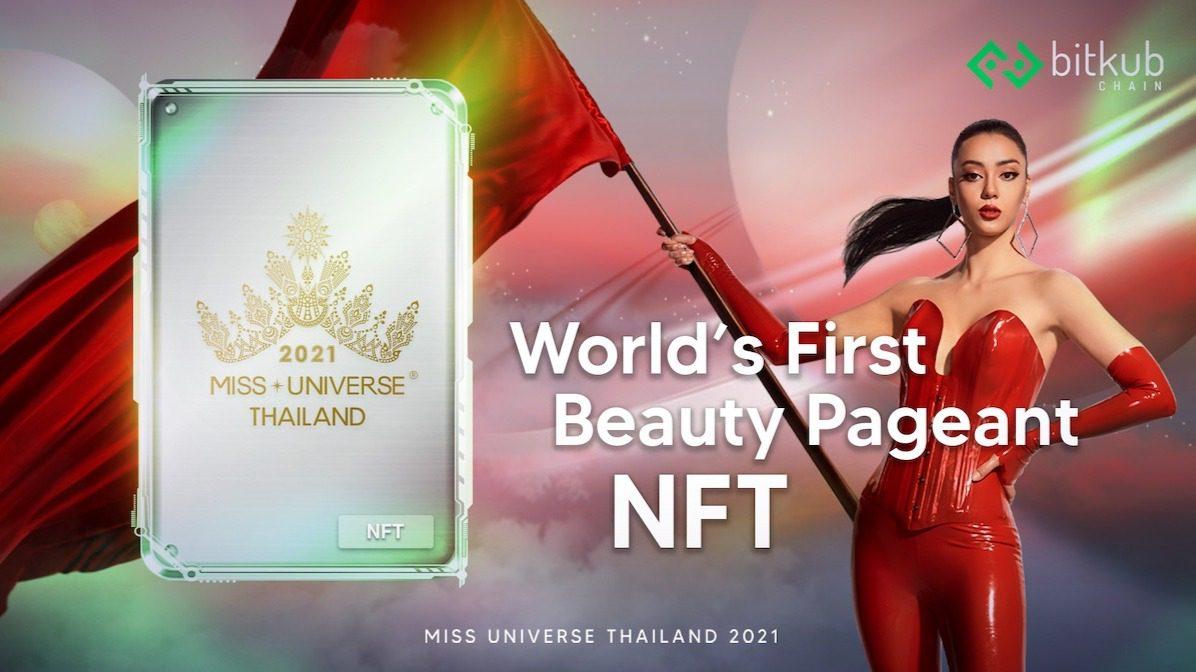Bitkub Chain Miss Universe Thailand 2021 NFT Pageant