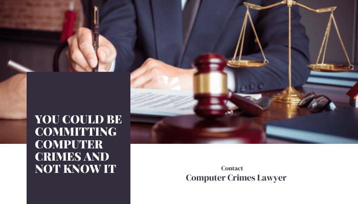 Computer Crimes lawyer