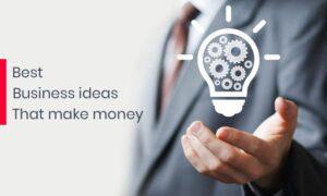 Best-Business-Ideas-that-make-money
