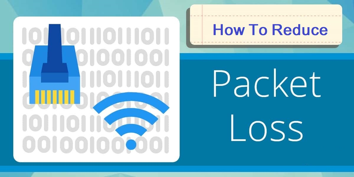 How-to-reduce-Packet-Loss